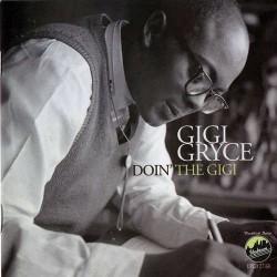 Doin` the Gigi