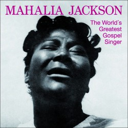 The World`s Greatest Gospel Singer