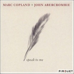 Speak to Me with John Abercrombie