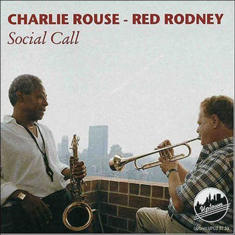 Charlie Rouse - Red Rodney: Social Call