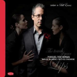 The Touch of Your Lips - Tribute to Bill Evans