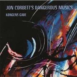 Jon Corbett`S Dangerous Musics