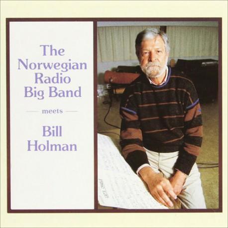 The Norwegian Radio Big Band Meets B. Holman