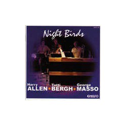 Night Birds with George Masso and Totti Bergh