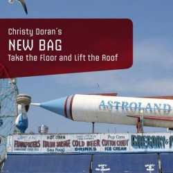 New Bag : Take the Floor and Lif the Roof