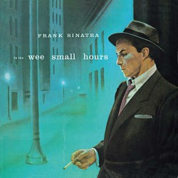 In the Wee Small Hours + 8 Bonus Tracks