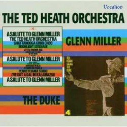 A Salute to Glenn Miller + Salutes the Duke