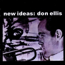 New Ideas : Don Ellis