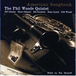 AMERICAN SONGBOOK - PHIL WOODS QUINTET