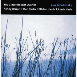 THE CLASSICAL JAZZ QUARTET PLAYS TCHAIKOVSKY