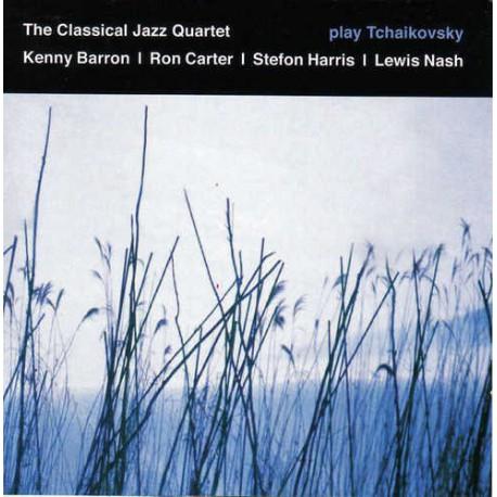 THE CLASSICAL JAZZ QUARTET PLAYS TCHAIKOVSKY
