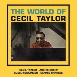 The World of Cecil Taylor + 3 Bonus Tracks