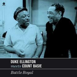 Ellington Meets Basie - Battle Royal - 180 Gram