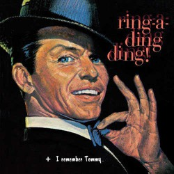 Ring-A-Ding Ding ! + I Remember Tommy