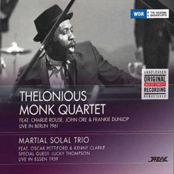 Monk Quartet, Berlin 1961 - Solal Trio, Essen 1959