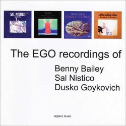 The Ego Recs. of B.Bailey, S.Nistico, D.Goykovich