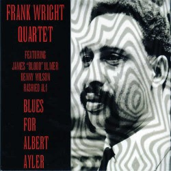 Blues for Albert Ayler with James Blood Ulmer