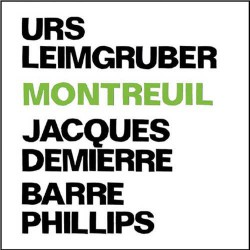 Montreuil with Barre Phillips