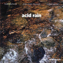 Acid Rain with Foussat and Turner