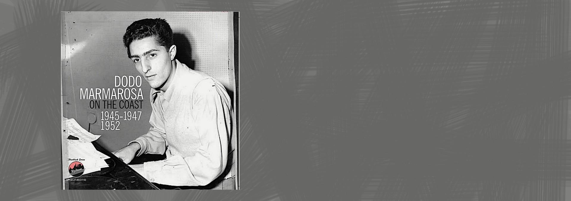 DODO MARMAROSA ON THE COAST - 1945-47 AND 1952