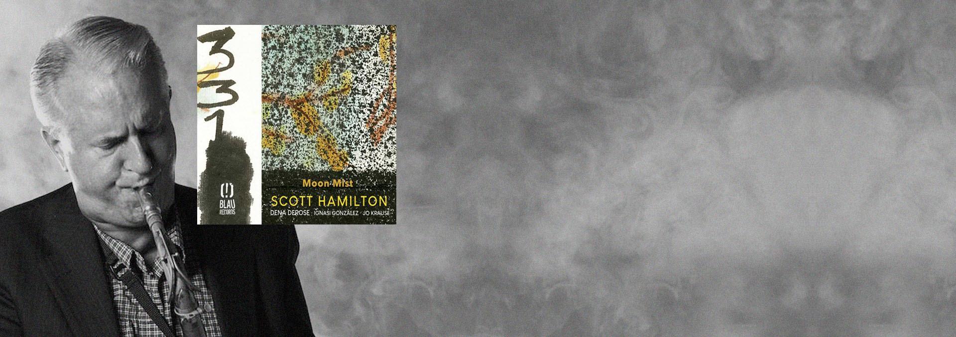 Scott Hamilton Moon Mist
